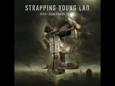 Strapping Young Lad - Shitstorm Strapping Young Lad - Chaos Years 2008 METAL