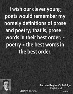 Poetry is a beautiful way of spoiling prose, and the laborious art of exchanging plain sense for harmony. Description from quotehd.com. I searched for this on bing.com/images