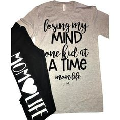 Losing My Mind One Kid at a Time Mom life Tee Vinyl Shirts, Mom Shirts, Cute Shirts, Funny Shirts, T Shirts For Women, Funny Graphic Tees, Graphic Shirts, Fitness Motivation, Mom Outfits