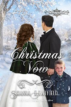 The Christmas Vow: (Victorian Holiday Romance) (Hardman Holidays Book Books To Read, My Books, Historical Romance, Hopeless Romantic, The Girl Who, Vows, Falling In Love, Best Friends, Author
