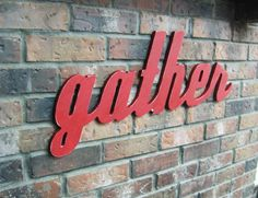 Red Gather Sign - Wood Wall Decor - Family Room - Kitchen - 28 X 12 on Etsy, $39.99