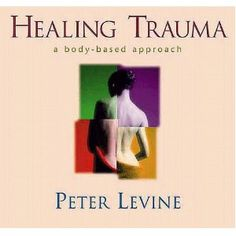 Healing Trauma: Restoring the Wisdom of the Body Adverse Childhood Experiences, Mental Development, Trauma Therapy, Counseling Psychology, Mental And Emotional Health, Human Behavior, Book Quotes, Brain, Complex Ptsd