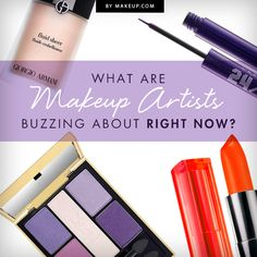 What are makeup artists buzzing about right now? We'll tell you! Find out which products they are absolutely loving this season.