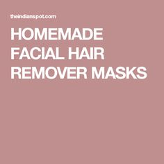 Do not put chemicals on your face to remove facial hair or chin hair! Chemicals can burn and cause severe irritation! Unwanted facial hair can be an embarrassing concern for women, and can sometimes e Ingrown Hair Serum, Ingrown Hair Remedies, Face Hair Removal, Hair Removal Diy, Homemade Facial Mask, Homemade Facials, Homemade Masks, Facial Masks, Facial Hair