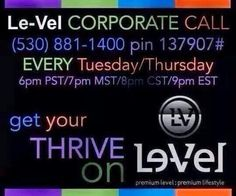 Learn more about THRIVE & LE-VEL  tonight at 7/8 Central!!!! Listen in then message me or give me a call!!! You can also learn more at my website www.letyz_rocks.le-vel.com