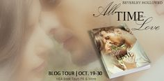Archaeolibrarian - I dig good books!: BLOG TOUR & GIVEAWAY: All Time Love by Beverley Ho...