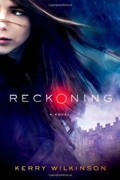 Reckoning (The Silver Blackthorn Trilogy) by Kerry Wilkinson - One girl. One chance. One destiny. In the village of Martindale, hundreds of miles north of the new English capital of Windsor, sixteen-year-old Silver Blackthorne takes the Reckoning. This coming-of- age test not only decides her place in society – Elite, Member, Inter or Trog – but also determines that Silver is to become an Offering for King Victor.