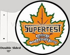 "Vintage Style "" Supertest "" Round Metal Sign  $60.00"