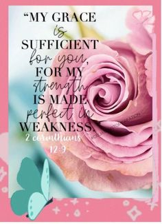 """And He said to me, """"My grace is sufficient for you, for My strength is made perfect in weakness."""" Therefore most gladly I will rather boast in my infirmities, that the power of Christ may rest upon me. 2 Corinthians 12:9 Bible Verses Kjv, Bible Verses About Love, Bible Love, Bible Verse Art, Favorite Bible Verses, Scriptures, Morning Bible Quotes, Bible Verses Quotes Inspirational, Biblical Quotes"""