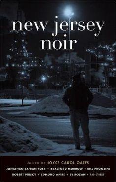 New Jersey Noir by Joyce Carol Oates (Editor)