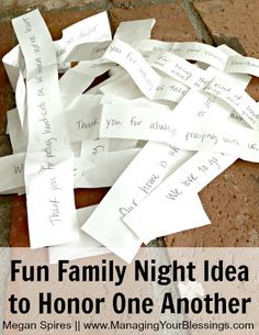 How to Honor One Another With A Fun Family Night :: Here's a great way to honor those we love with a fun family night idea, shared by writer, Megan Spires :: www.managingyourblessings.com