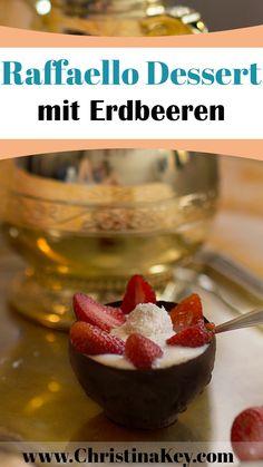 Rezept Idee - Raffaello Dessert mit Erdbeeren und Schokolade - Das herrlich leichte und vor allem fruchtige Sommer Dessert für Feinschmecker! Jetzt testen! - Entdecke weitere Rezepte auf CHRISTINA KEY - dem Food, Fotografie und Fashion Blog aus Berlin