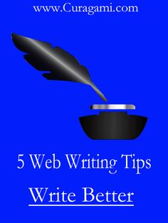 5 Web Writing Tips Create Trust, Loyalty, Conversations & Conversion via @Curagami