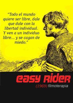 Frases de cine inspiradoras, Easy Rider