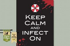 Keep Calm and Infect On Resident Evil Home Decor by DigDragon