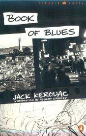 Book of Blues (Penguin Poets) by Jack Kerouac | LibraryThing