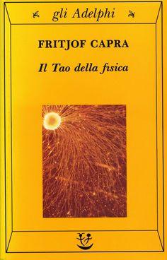 Il Tao della fisica, Fritjof Capra