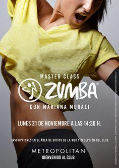 ¿Preparados para una Master Class de #Zumba electrizante? Mariana Morali será la encargada de marcar el ritmo el próximo lunes, 21 de noviembre a las 14:30 h. en Metropolitan Abascal.  ¡Te esperamos! Inscripciones en el Área de socios de la web y Recepción del Club.