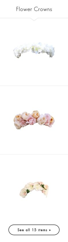 """Flower Crowns"" by when-you-listen ❤ liked on Polyvore featuring accessories, fillers, flower crowns, flowers, hats, hair accessories, art, hair, floral garland and floral crown"