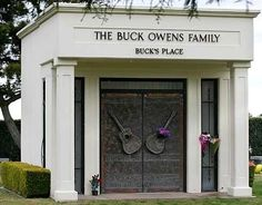 "Grave Marker- ""Buck"" Owens Jr. (b. 1929), American singer, guitarist and television personality, died at 76. Owens is buried at Greenlawn Southwest Mortuary and Cemetery, Bakersfield, CA. The front of the mausoleum is inscribed ""The Buck Owens Family"" with the words ""Buck's Place"" beneath."