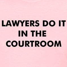 Lawyers do it in the courtroom. #thejonesfirmpllc #miami
