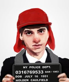 Mugshot Of Famous Character From Banned Books -- Holden Caulfield, The Catcher In The Rye. -- Between 1961 and The Catcher in the Rye was the most censored book in high schools and libraries in the United States. Literary Characters, Book Characters, Good Books, My Books, Holden Caulfield, Leo, Catcher In The Rye, American Literature, Book Week