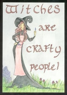 witches are crafty people