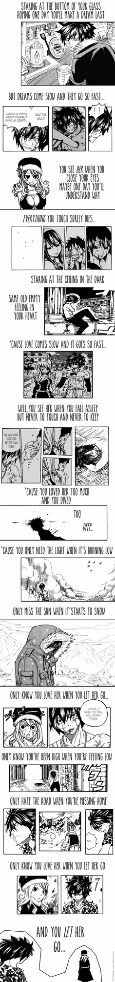 Crying :'( not only do I love this song but the whole set up with gray and juvia is just so sad :'(