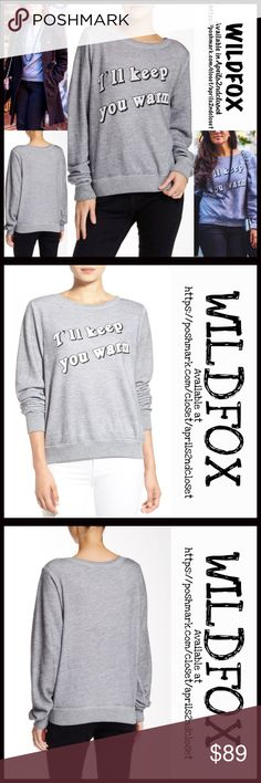 """WILDFOX SWEATSHIRT Keep You Warm WILDFOX SWEATSHIRT I'll Keep You Warm Pullover 💟 New With Tags 💟   * Super soft & cozy; Purposely subtly distressed/washed look   * Approx 26.5"""" long  * Scoop neck & long sleeves  * Graphic print front  * Subtly oversized loose knit slouchy fit  * Made in USA Fabric:Rayon, Polyester, & 6% Spandex Color-Heather Grey  Item: SEARCH WORDS #W96900 baggy beach jumper 🚫No Trades🚫 ✅ Authentic/Genuine ✅ ✅ Bundle Discounts   ✅ ✅ Offers Considered ✅ Wildfox Tops…"""