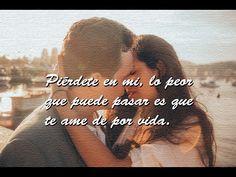 Te Amo mi Vida Eres mi Todo ♡ ♥ Video Romántico - YouTube