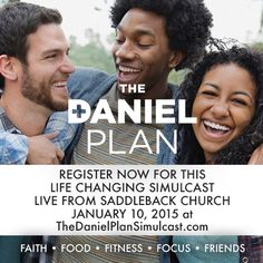 The Daniel Plan, Dr Daniel, Pastor Rick Warren, Daniel Fast Recipes, Mark Hyman, Wellness Center, Holistic Approach, Get Healthy, Ministry