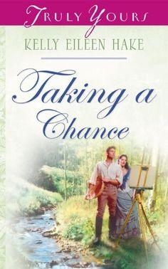 Kelly Eileen Hake - Taking a Chance / #awordfromJoJo #CleanRomance #ChristianFiction #KellyEileenHake