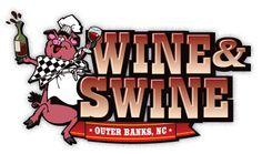 Wine & Swine Outer Banks – Corolla, North Carolina  http://www.wineandswineobx.com/  #wineandswineobx #hogheavenobx
