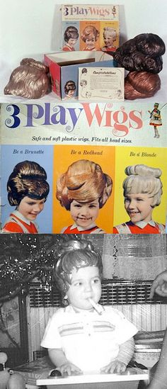 3 Play Wigs....I got these for Christmas one  year...have picture somewhere!