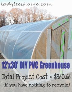 12' x 30' DIY PVC Greenhouse For $360. #LadyLeesHome