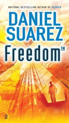 Freedom (book 2) by Daniel Suarez