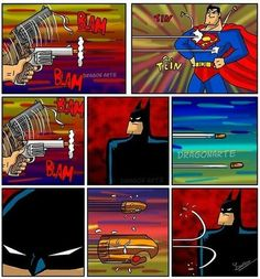 Batman even intimidates inanimate objects. Even bullets. And those guys are tough as steel! Or I guess lead.