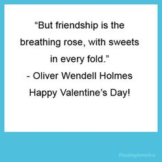 Oliver Wendell Holmes #quote #ValentinesDay Inspirational Quotes About Friendship, Friendship Quotes, The Rite, Rite Of Passage, Love Can, Luxury Vinyl, Happy Valentines Day, It Hurts, Flooring