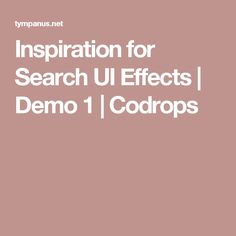Inspiration for Search UI Effects | Demo 1 | Codrops