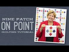 MSQC Tutorial - Nine Patch on Point Quilt