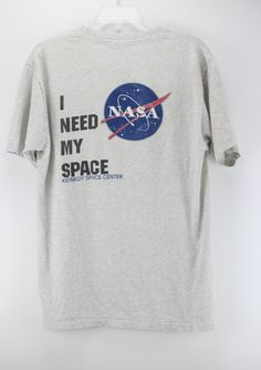Nasa I Need My Space T Shirt/ Fits Like:Women's by JMSVintageTs