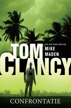 Tom Clancy confrontatie by Mike Maden - Books Search Engine Tom Maden, Tom Clancy, Thrillers, Search Engine, Books Online, Toms, Products, Thriller Books, Gadget