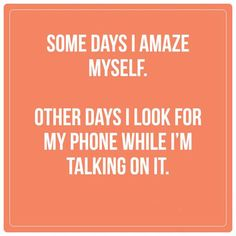 I own it. #smartphone #phone #phonefunny #lostandfound #lostfunny #lost #this #iownit #dontjudgeme #oopsthereitis #whoopsthereitis #whereswaldo #seekandyeshallfind #thisisme #thisisus #yep #prettymuch #truth #notgoingtodenyit #wellyes #funny #lol #humanbeing #human #behavior #admitit #iadmitit #sowhat