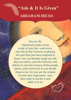 """fairylene: """" Abraham-Hicks????? ASK and IT IS GIVEN – Card """" increase energy abraham hicks"""
