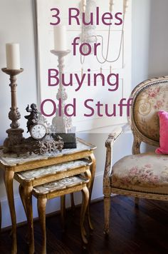 My 3 Rules for Buying Old Things #vintagedecor #antiques www.cedarhillfarmhouse.com