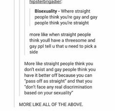 I'm straight but I'm pretty sure bisexual means that you like men and women and idk why that's considered confusing.