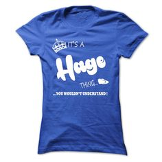 (Tshirt Awesome Discount) its a Hage Thing You Wouldnt Understand T Shirt Hoodie Hoodies  Shirts of week  its a Hage Thing You Wouldnt Understand T Shirt Hoodie Hoodies  Tshirt Guys Lady Hodie  SHARE and Get Discount Today Order now before we SELL OUT Today  Camping 2015 special tshirts a hage thing you wouldnt understand shirt hoodie hoodies a proud daughter of handsome awesome bus its a t shirt hoodie hoodies