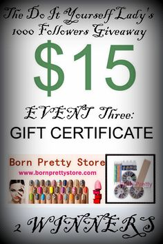 The Do It Yourself Lady: 1000 Followers Giveaway: Event 3 - Born Pretty Store Gift Cards ends 8-8*