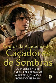 A pensadora: Livro: Contos da Academia dos Caçadores de Sombras...