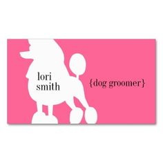Poodle Dogs Pink Poodle Dog Groomer Business Card - Pink Poodle Dog Groomer Business Card created by charmingink. This design is available on several paper types and is totally customizable. Dog Grooming Tools, Dog Grooming Business, Grooming Salon, Tea Cup Poodle, Pink Poodle, Custom Business Cards, Happy Dogs, Dog Care, Cute Dogs